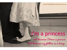 Είμαι πριγκίπισσα, όχι γιατί έχω πρίγκιπα, αλλά επειδή ο μπαμπάς μου είναι βασιλιάς!!!